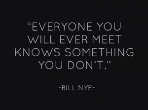 Everyone-you-will-ever-meet-knows-something